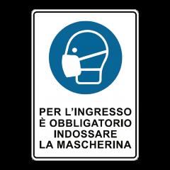 Cartello segnaletico per indossare mascherine Covid-19